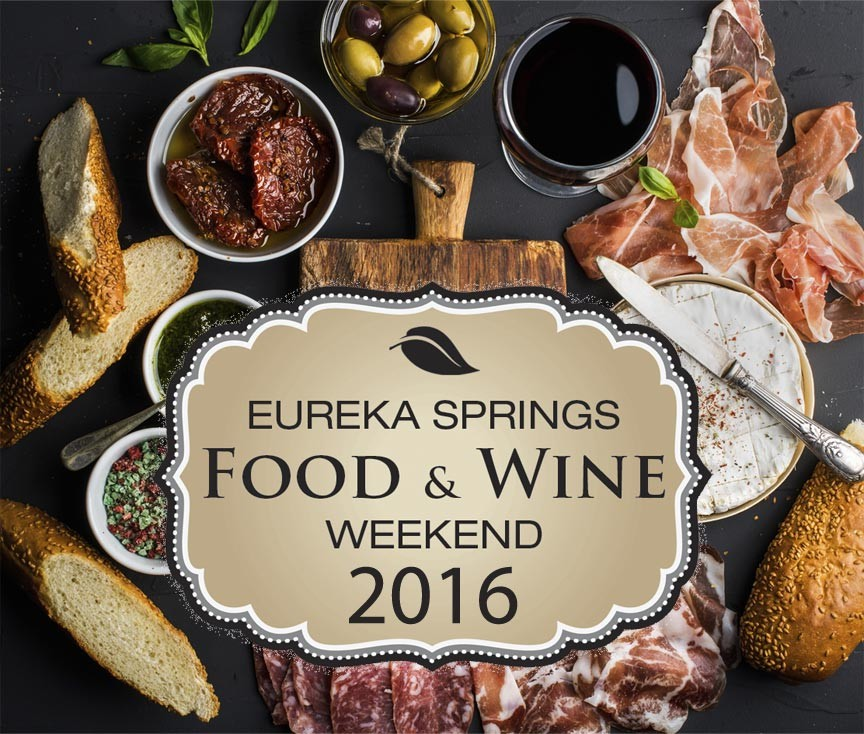 Eureka Springs Food & Wine Weekend 2016